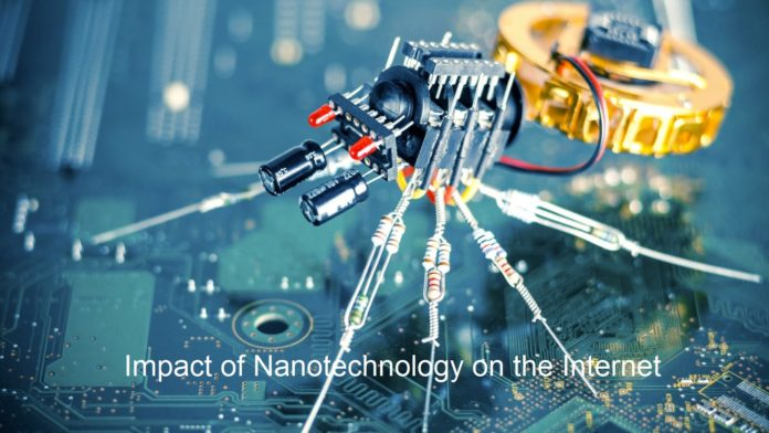 Impact of Nanotechnology on the Internet