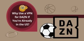 Why Use a VPN for DAZN