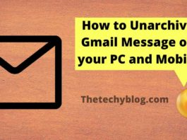 how to unarchive gmail,archive gmail, How to unarchive Gmail messages on a computer, How to unarchive Gmail messages on a mobile device, whats is the use of archive option in gmail
