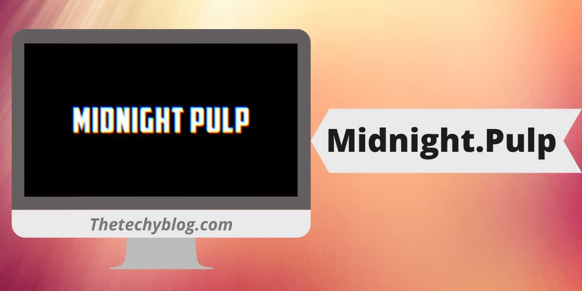 Midnight.Pulp
