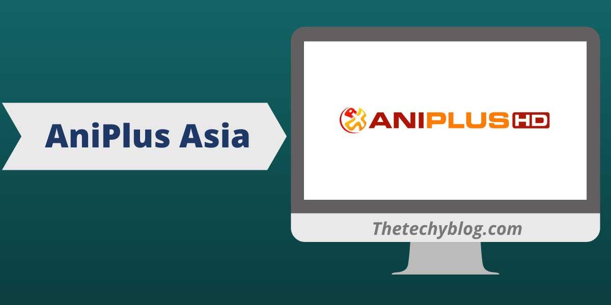 AniPlus Asia