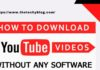 Download videos without any software