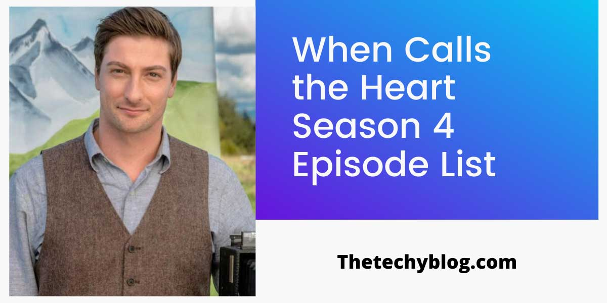 When Calls the Heart Season 4